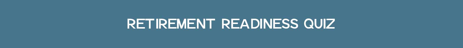 Retirement Readiness Test