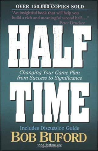 Half Time by Bob Buford
